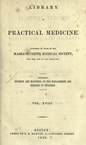 A practical treatise on the management and diseases of children by Richard T Evanson