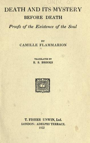 Death and its mystery by Flammarion, Camille.