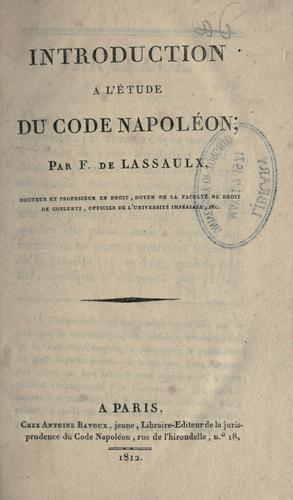 Introduction ©Ła l'©Øetude du Code Napol©Øe by Franz de Lassaulx