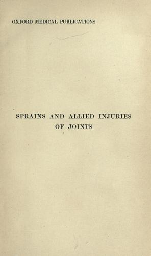 Sprains and allied injuries of joints by Whitelocke, Richard Henry Anglin