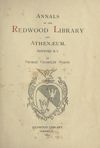 Annals of the Redwood library and athenaeum by George C. Mason