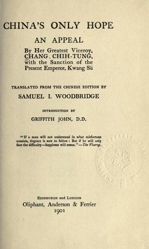 China's only hope by Chang, Chih-tung