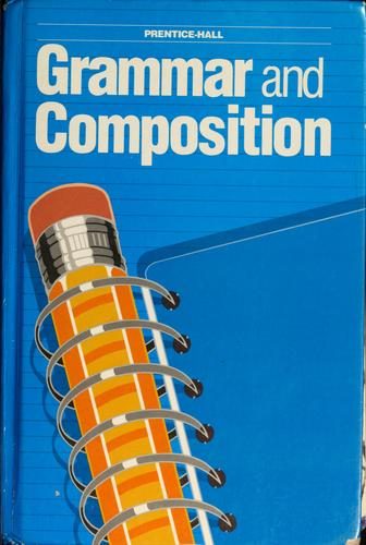 Grammar and composition by Gary Forlini