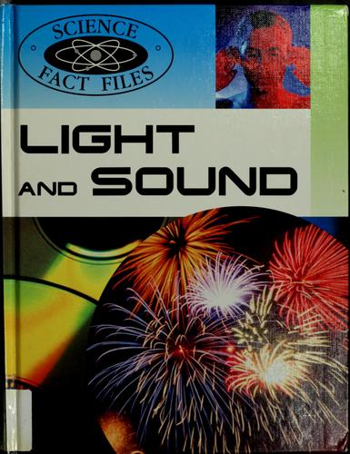 Light and sound by Steve Parker