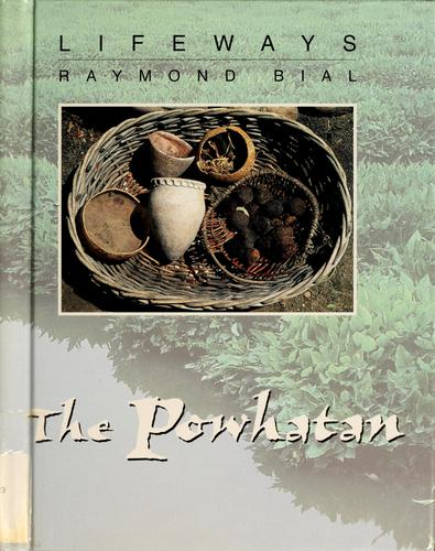 The Powhatan by Raymond Bial