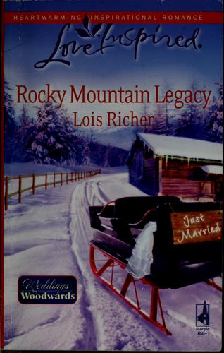 Rocky Mountain legacy by Lois Richer