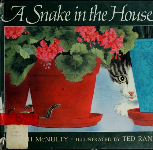 A snake in the house by Faith McNulty