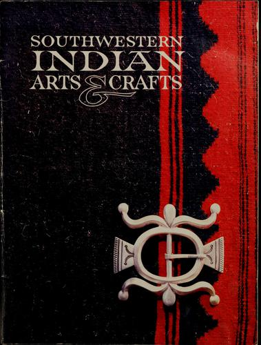 Southwestern Indian arts & crafts by Mark Bahti