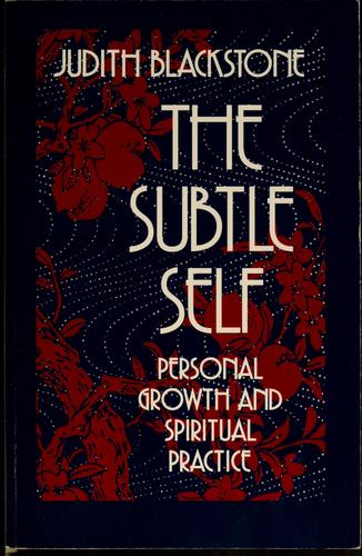The subtle self by Judith Blackstone