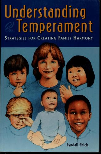 Understanding temperament by Lyndall Shick