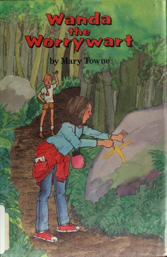 Wanda the worrywart by Mary Towne