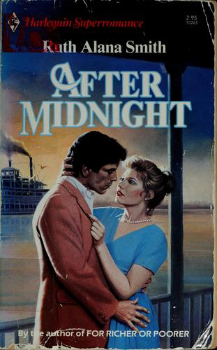 After midnight by Ruth Alana Smith