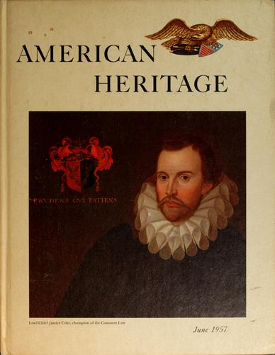 American Heritage, Volume VIII, Number 4 by Bruce Catton