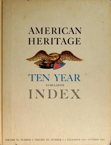 American heritage ten year cumulative index by