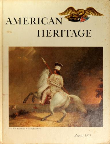 American Heritage, Volume X, Number 5 by Bruce Catton