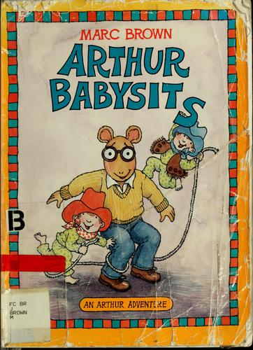 Arthur babysits by Marc Tolon Brown