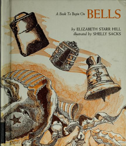 Bells by Elizabeth Starr Hill