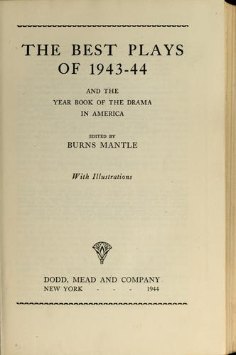 The best plays of 1943-44 by Burns Mantle