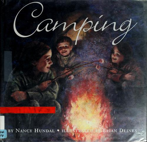 Camping by Nancy Hundal