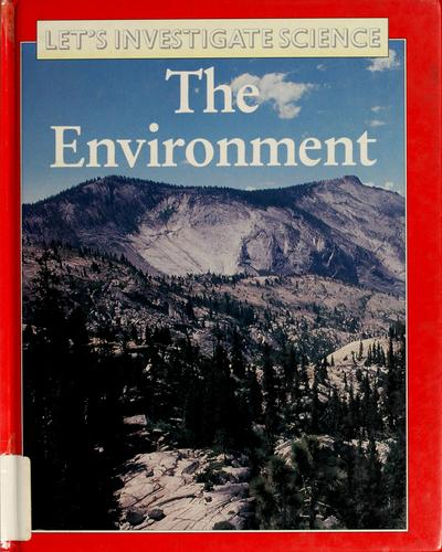 The environment by Robin Kerrod