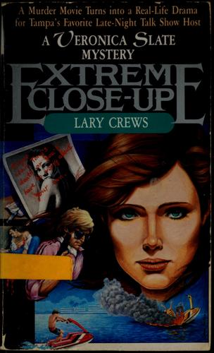 Extreme close-up by Lary Crews