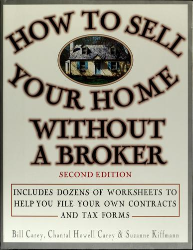 How to sell your home without a broker by Bill Carey