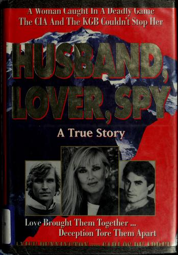 Husband, lover, spy by Janice Pennington