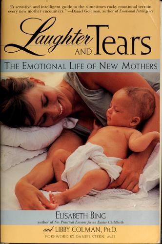 Laughter and tears by Elisabeth D. Bing