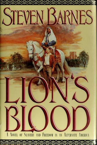 Lion's blood by Steven Barnes