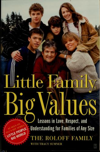 Little family, big values by Matt Roloff