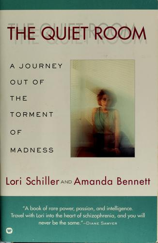 The quiet room by Lori Schiller