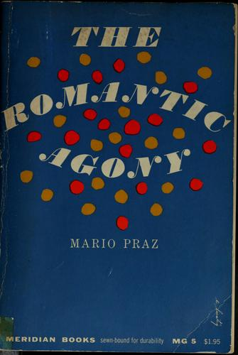 The romantic agony by Mario Praz