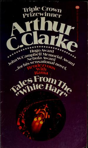 Tales from the White Hart by Arthur C. Clarke