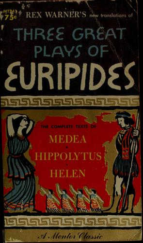 Three great plays of Euripides by Euripides