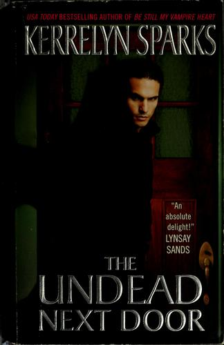 The undead next door by Kerrelyn Sparks