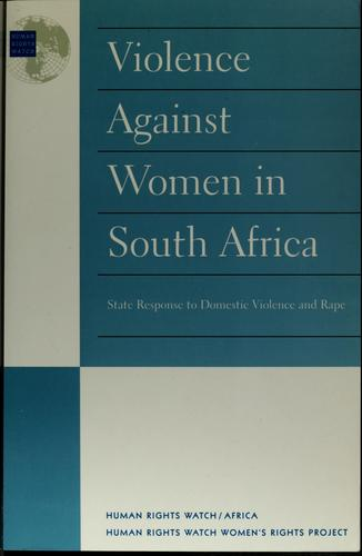 Violence against women in South Africa by Binaifer Nowrojee