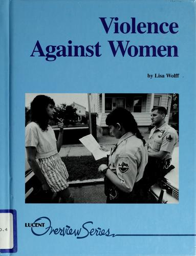 Violence against women by Lisa Wolff