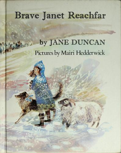 Brave Janet Reachfar by Jane Duncan
