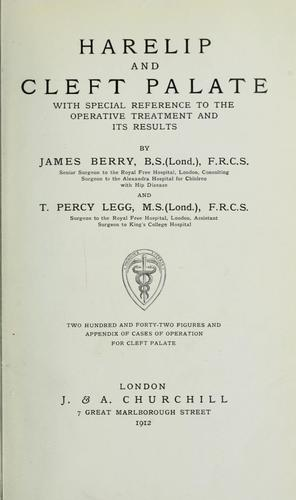 Harelip and cleft palate by James Berry