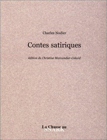 Contes Satiriques by Charles Nodier