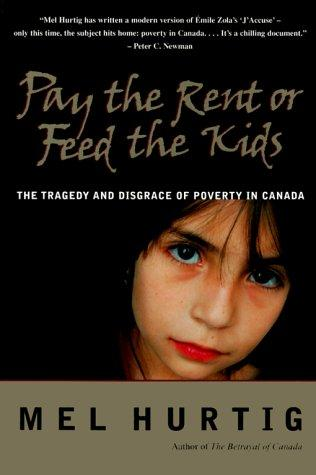Pay the rent or feed the kids by Mel Hurtig