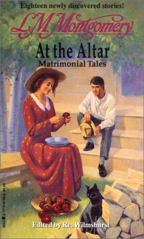 At the Altar by Lucy Maud Montgomery