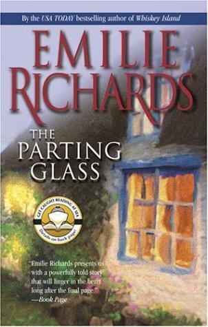 The Parting Glass (MIRA) by Emilie Richards