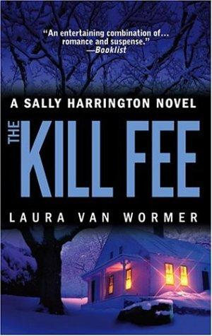 The Kill Fee by Laura Van Wormer