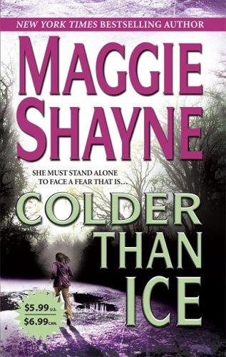 Colder Than Ice (Mordecai Young Series, Bk. 2) by Maggie Shayne