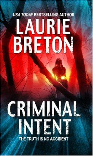 Criminal Intent (MIRA) by Laurie Breton