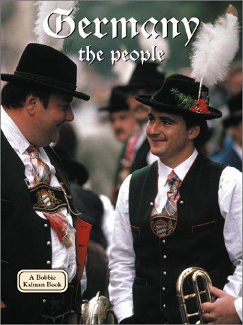 Germany - the People (Lands, Peoples, and Cultures) by Kathryn Lane