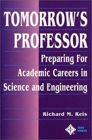 Image 0 of Tomorrow's Professor: Preparing for Academic Careers in Science and Engineering