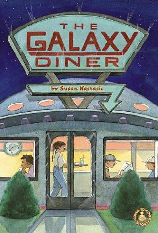 The Galaxy Diner by Susan Nastasic
