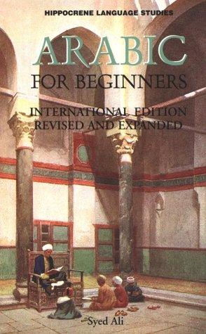 Arabic for Beginners by Syed A. Ali